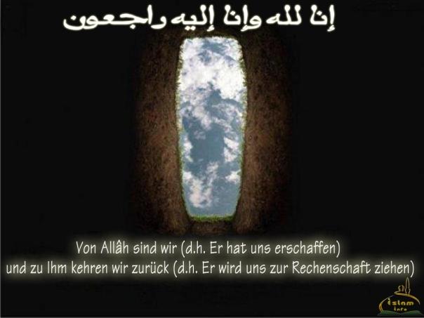 Von Allâh sind wir und zu Ihm kehren wir zurück